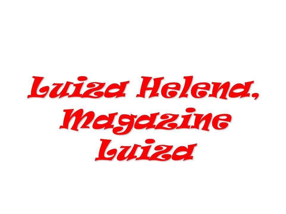 Luiza Helena, Magazine Luiza