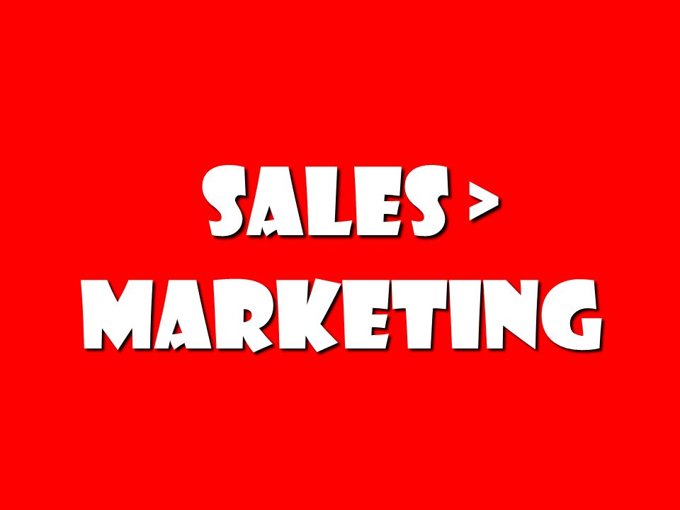 Sales > Marketing 235