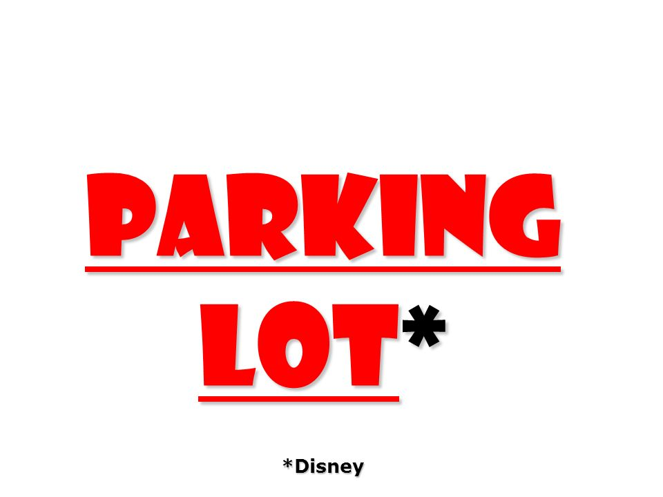 parking lot* *Disney 243