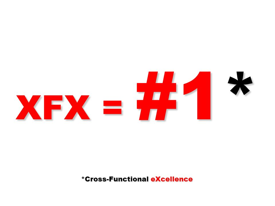 *Cross-Functional eXcellence