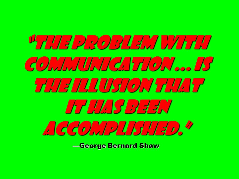 The problem with communication