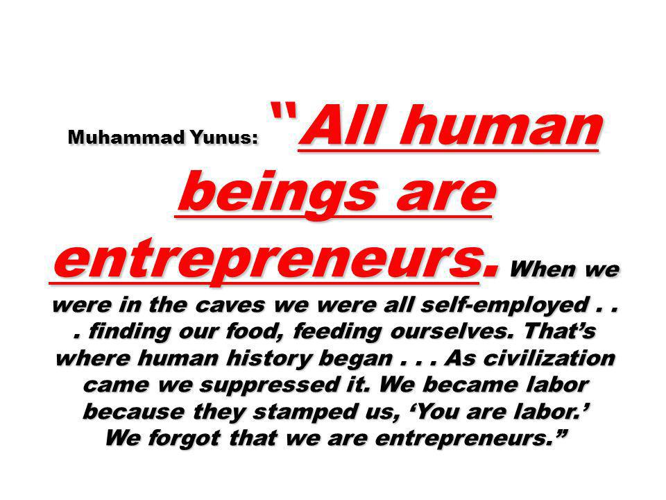 We forgot that we are entrepreneurs.