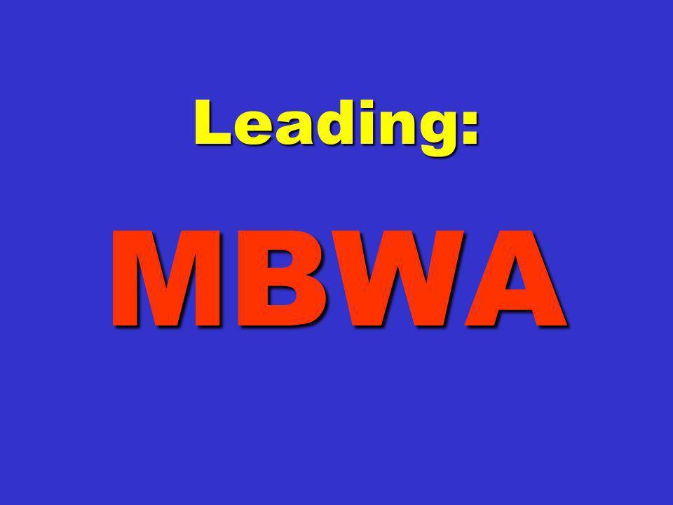 Leading: MBWA