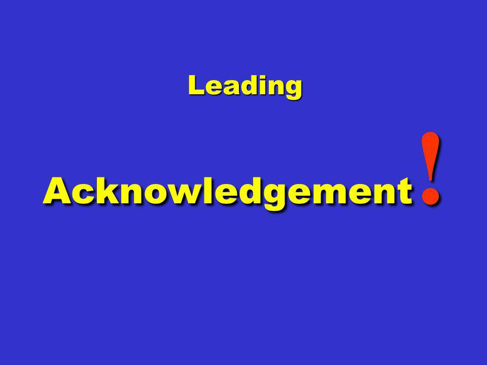 Leading Acknowledgement!