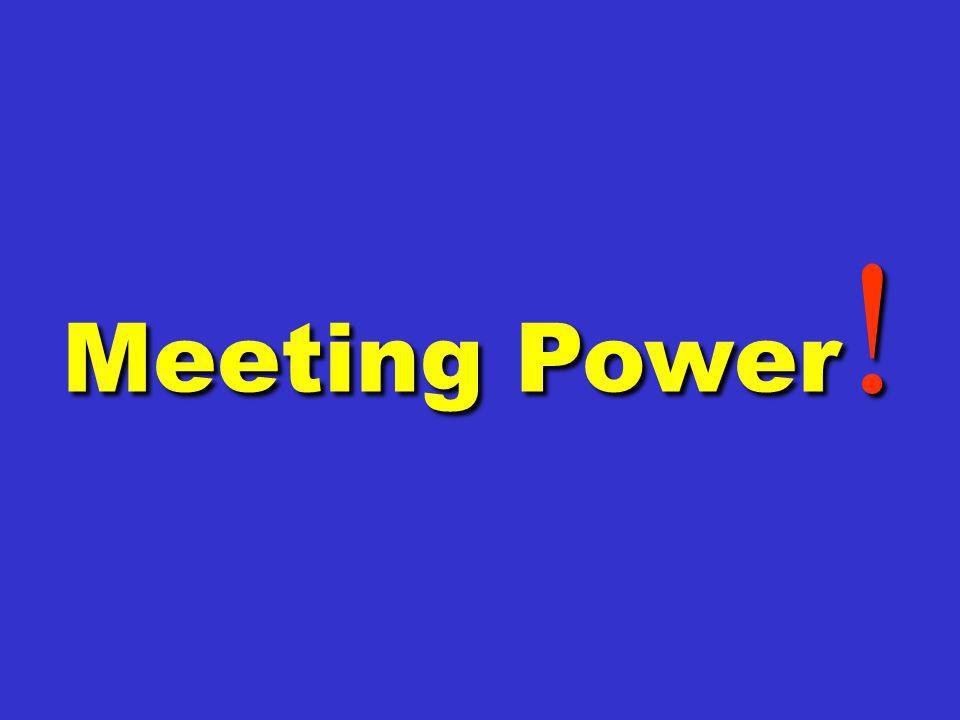 Meeting Power!