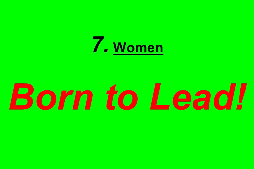7. Women Born to Lead!