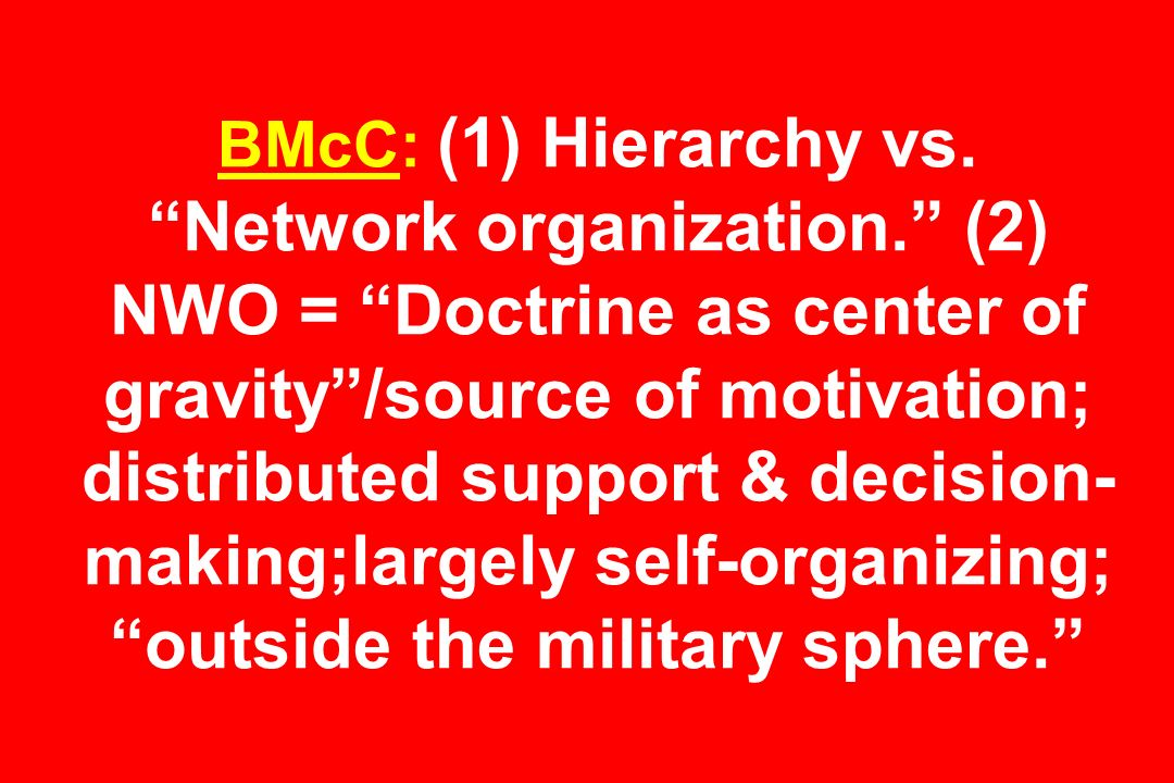 BMcC: (1) Hierarchy vs. Network organization