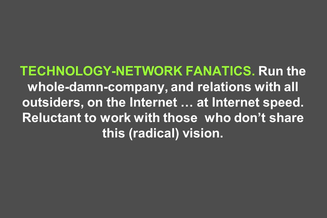 TECHNOLOGY-NETWORK FANATICS