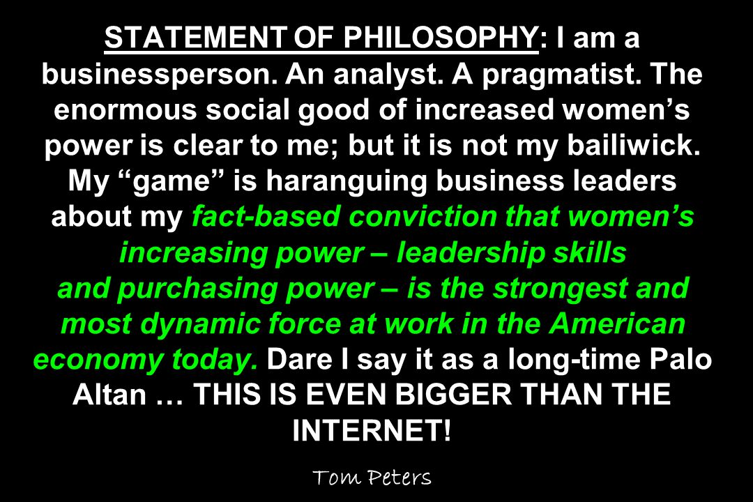 STATEMENT OF PHILOSOPHY: I am a businessperson. An analyst