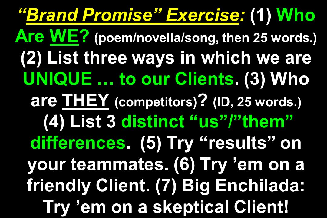 Brand Promise Exercise: (1) Who Are WE
