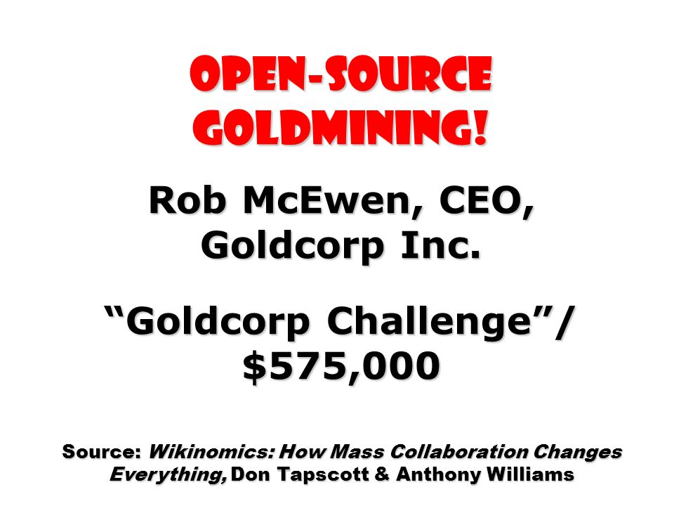 Open-source Goldmining!
