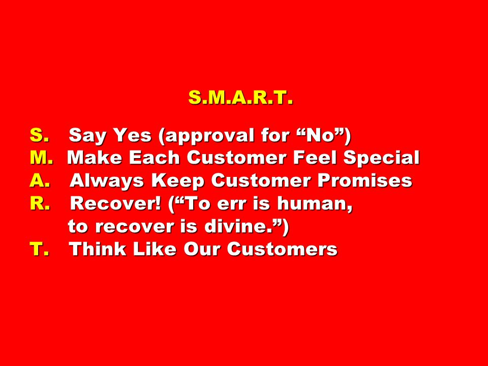 S. M. A. R. T. S. Say Yes (approval for No ) M