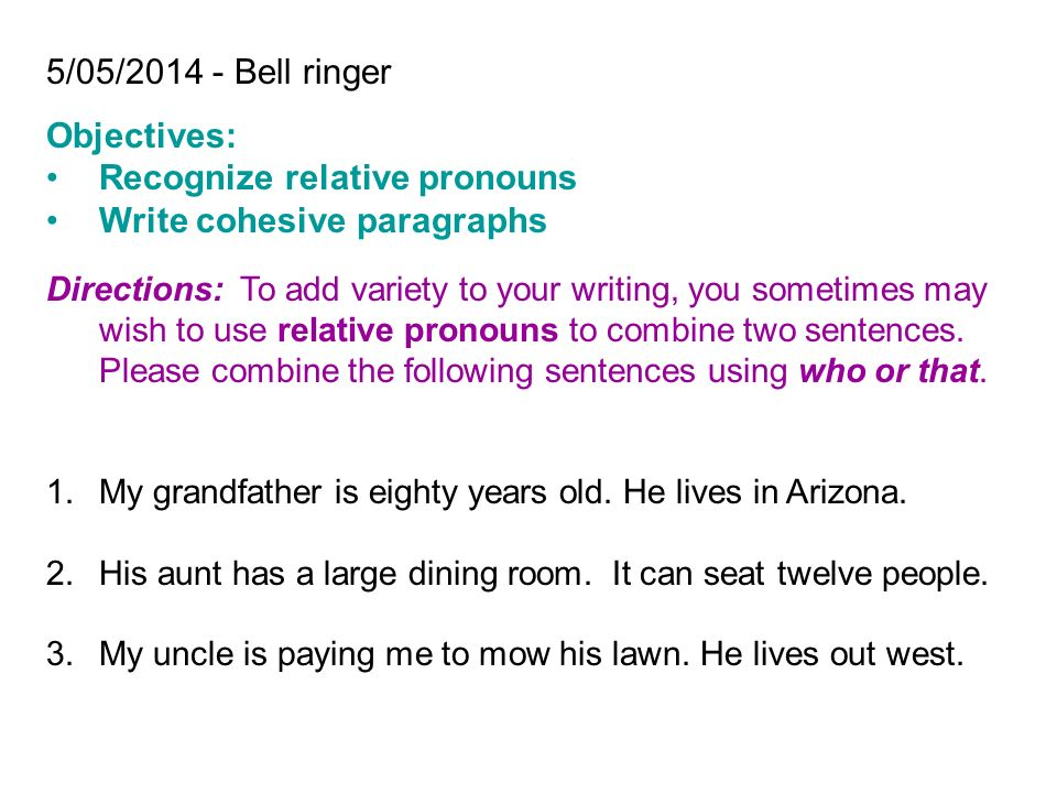 Recognize Relative Pronouns Write Cohesive Paragraphs