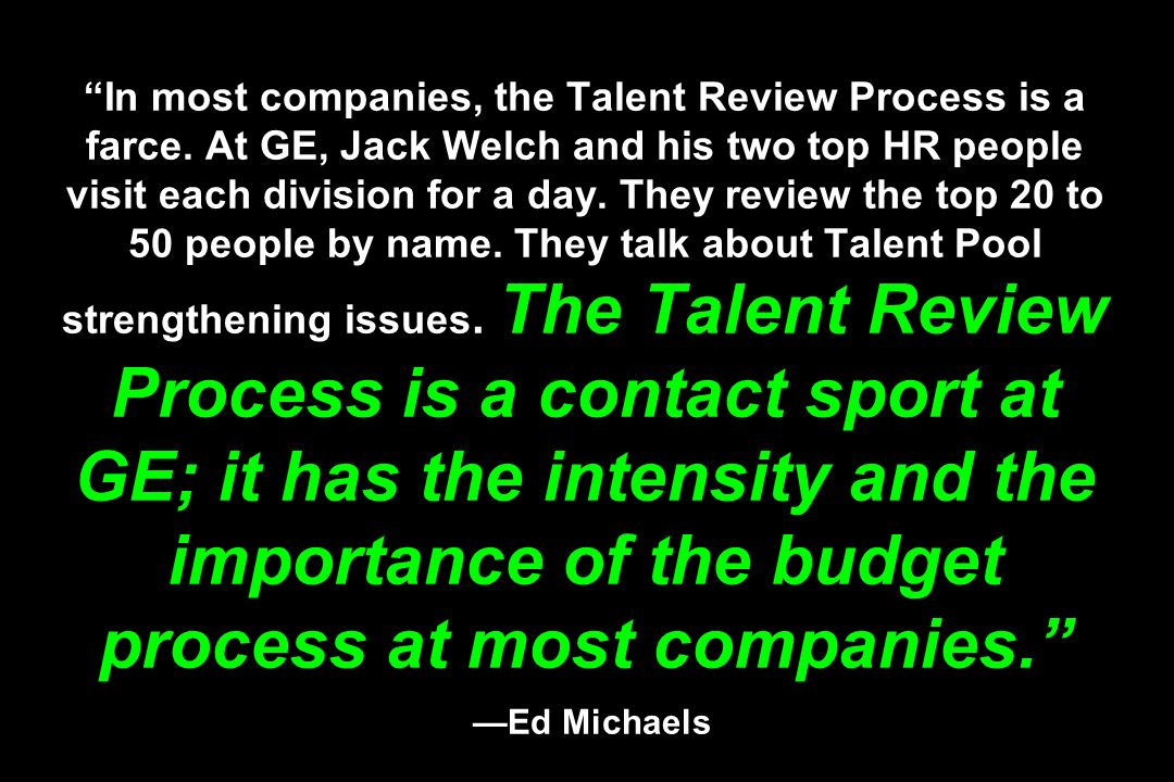 In most companies, the Talent Review Process is a farce