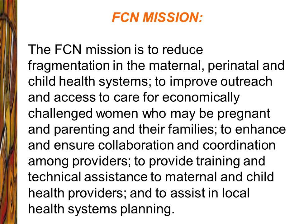 FCN MISSION: