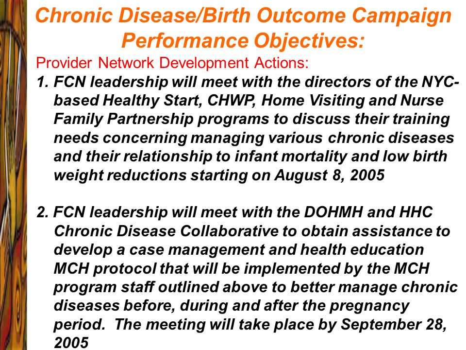 Chronic Disease/Birth Outcome Campaign Performance Objectives: