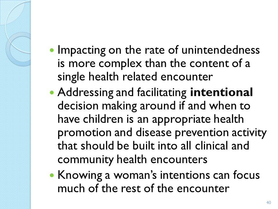 Impacting on the rate of unintendedness is more complex than the content of a single health related encounter