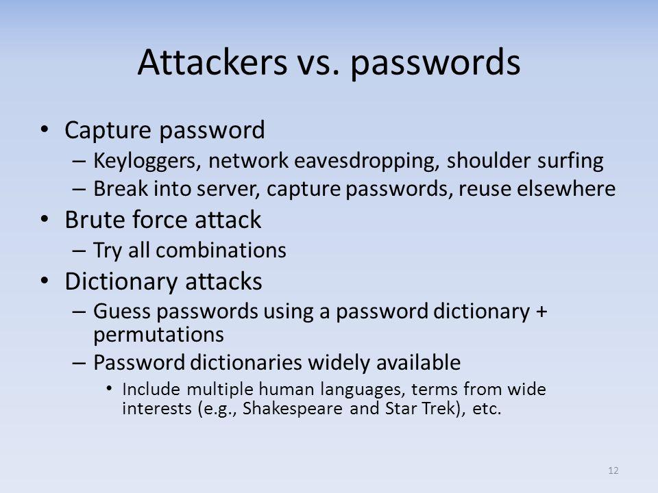 Attackers vs. passwords