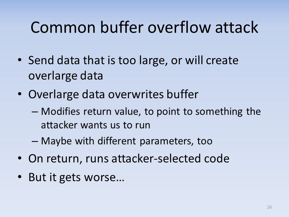 Common buffer overflow attack