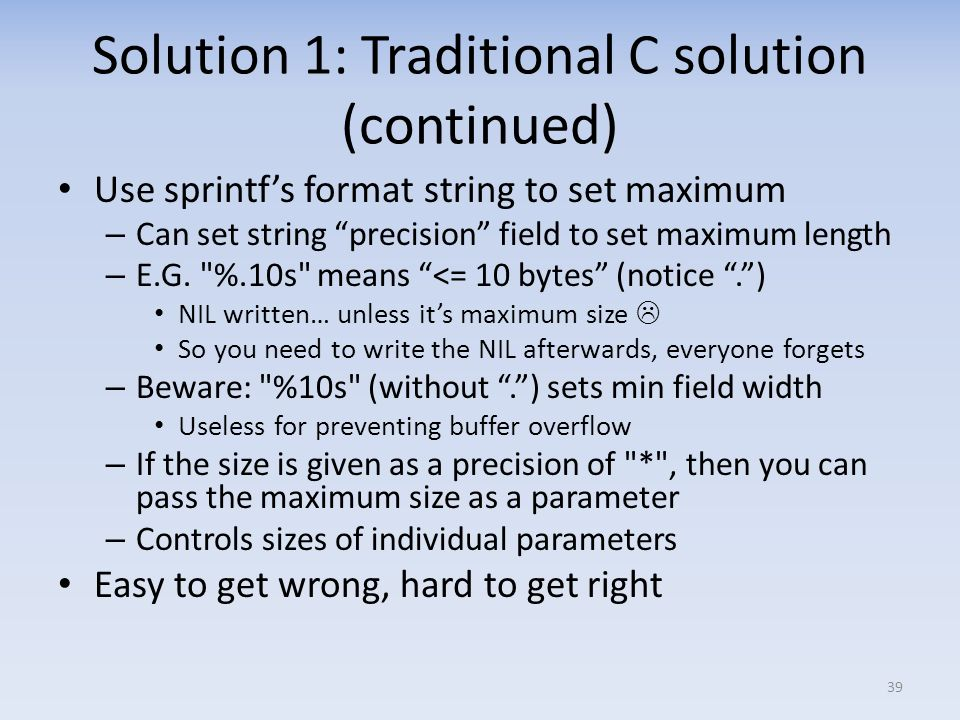 Solution 1: Traditional C solution (continued)