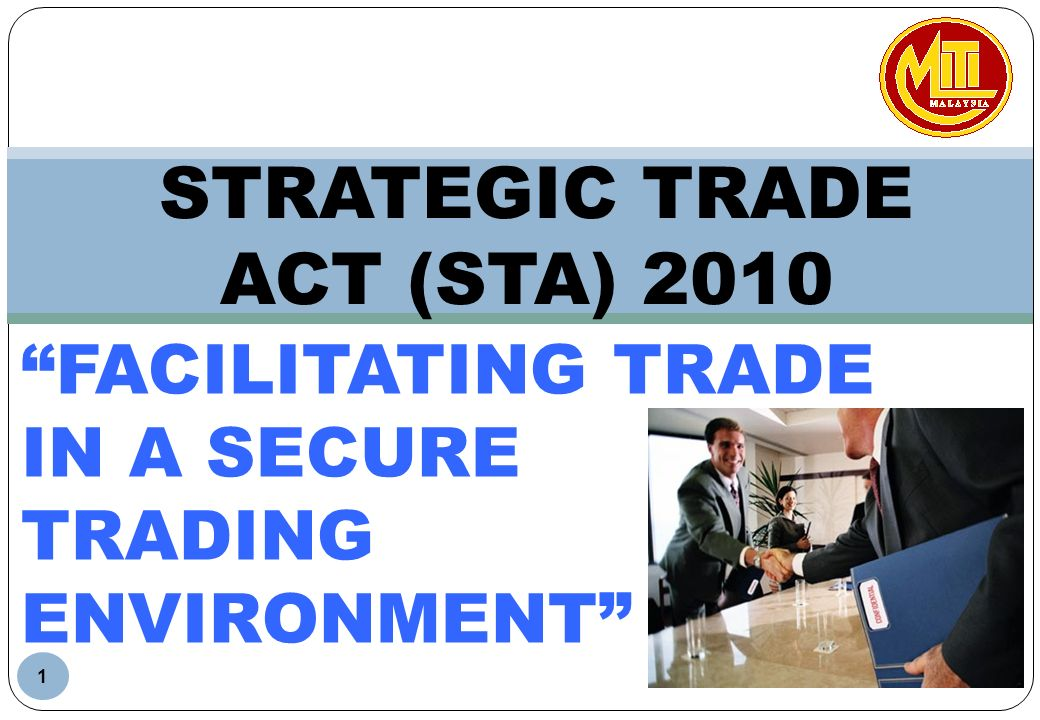 STRATEGIC TRADE ACT (STA) 2010