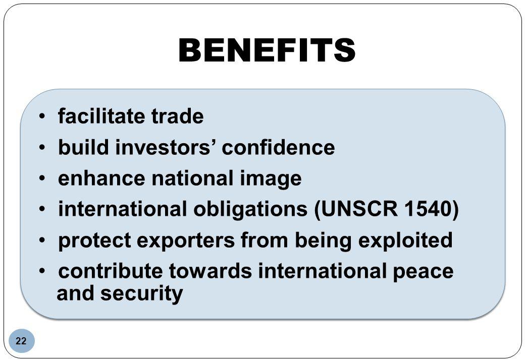 BENEFITS facilitate trade build investors' confidence