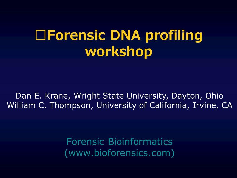 Forensic DNA profiling workshop