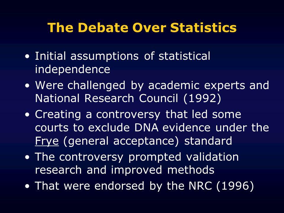 The Debate Over Statistics