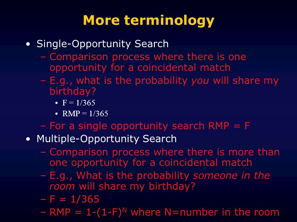More terminology Single-Opportunity Search