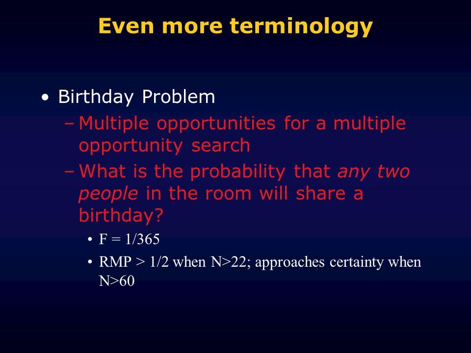 Even more terminology Birthday Problem
