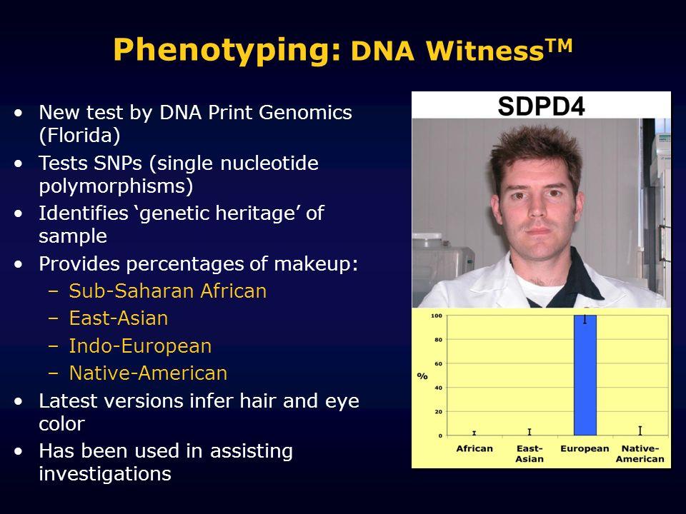 Phenotyping: DNA WitnessTM