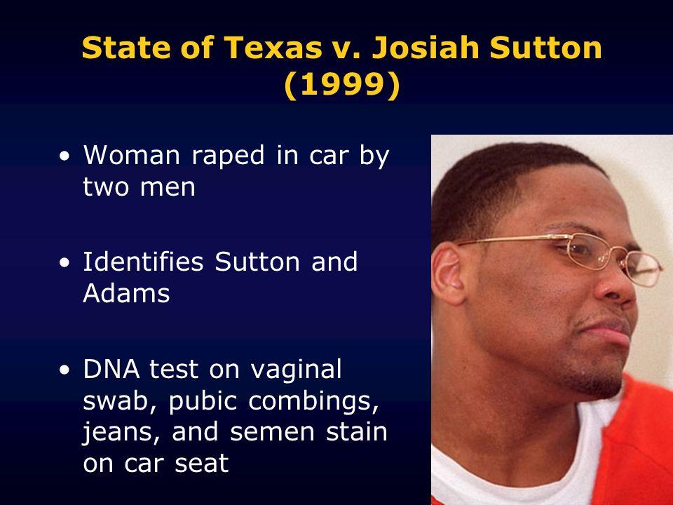 State of Texas v. Josiah Sutton (1999)