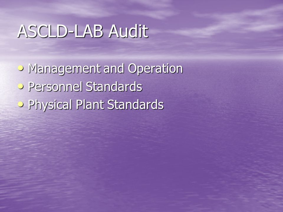 ASCLD-LAB Audit Management and Operation Personnel Standards