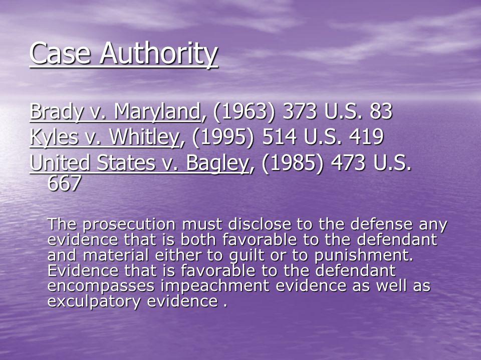 Case Authority Brady v. Maryland, (1963) 373 U.S. 83