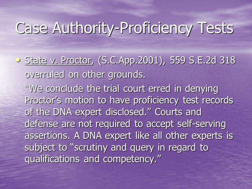 Case Authority-Proficiency Tests