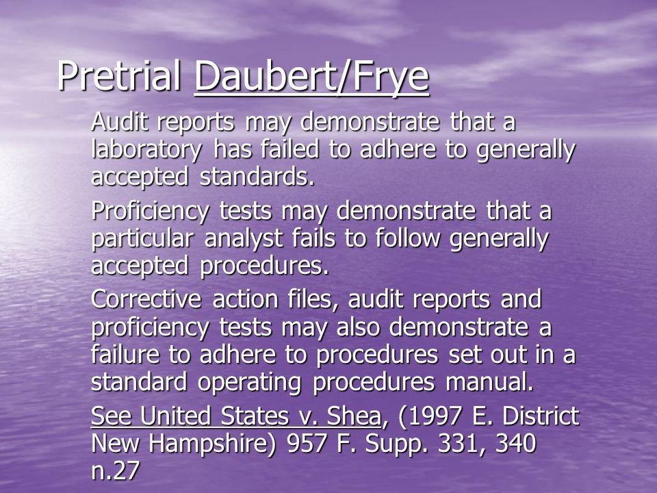Pretrial Daubert/Frye