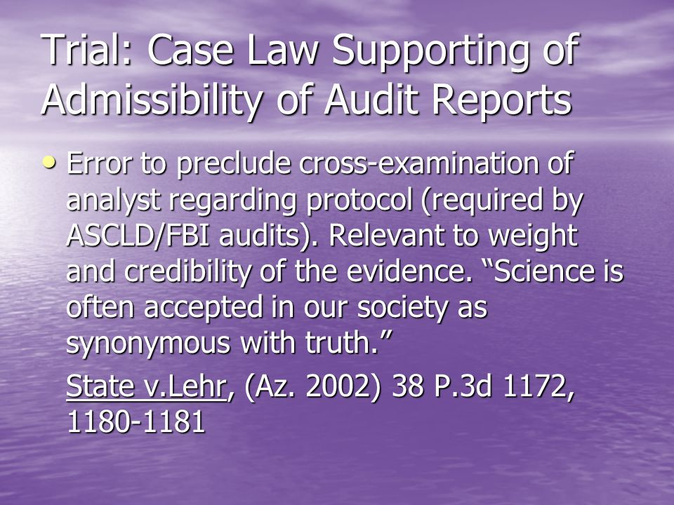 Trial: Case Law Supporting of Admissibility of Audit Reports