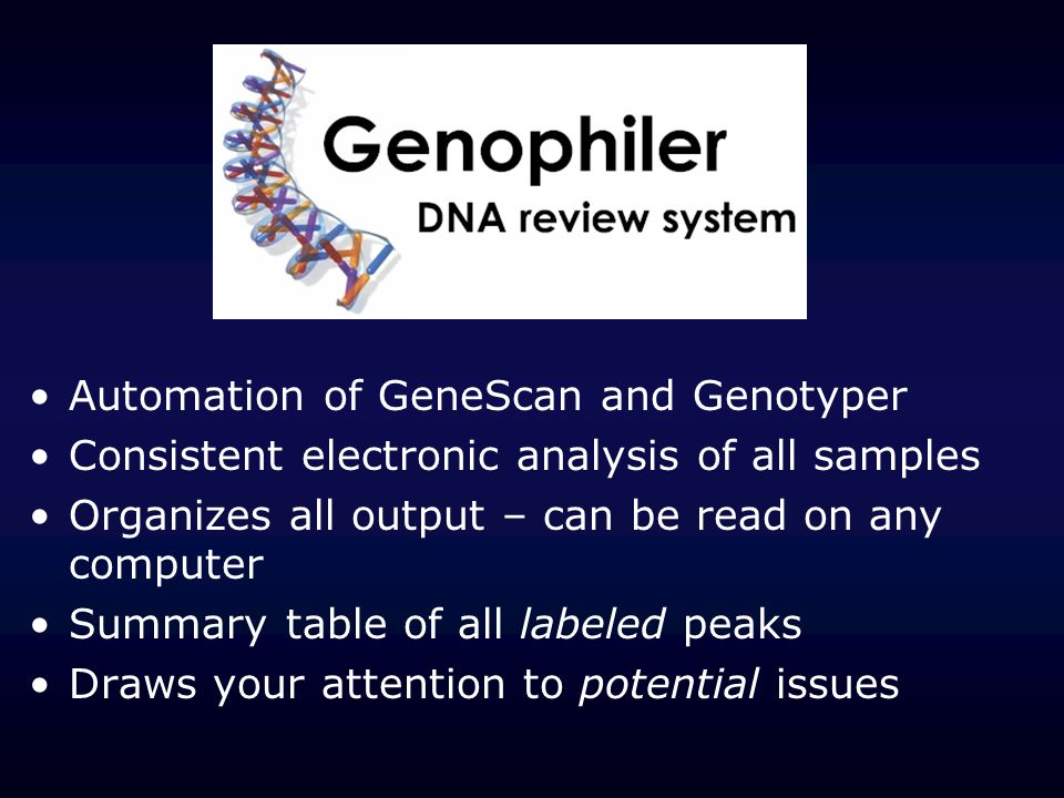 Automation of GeneScan and Genotyper