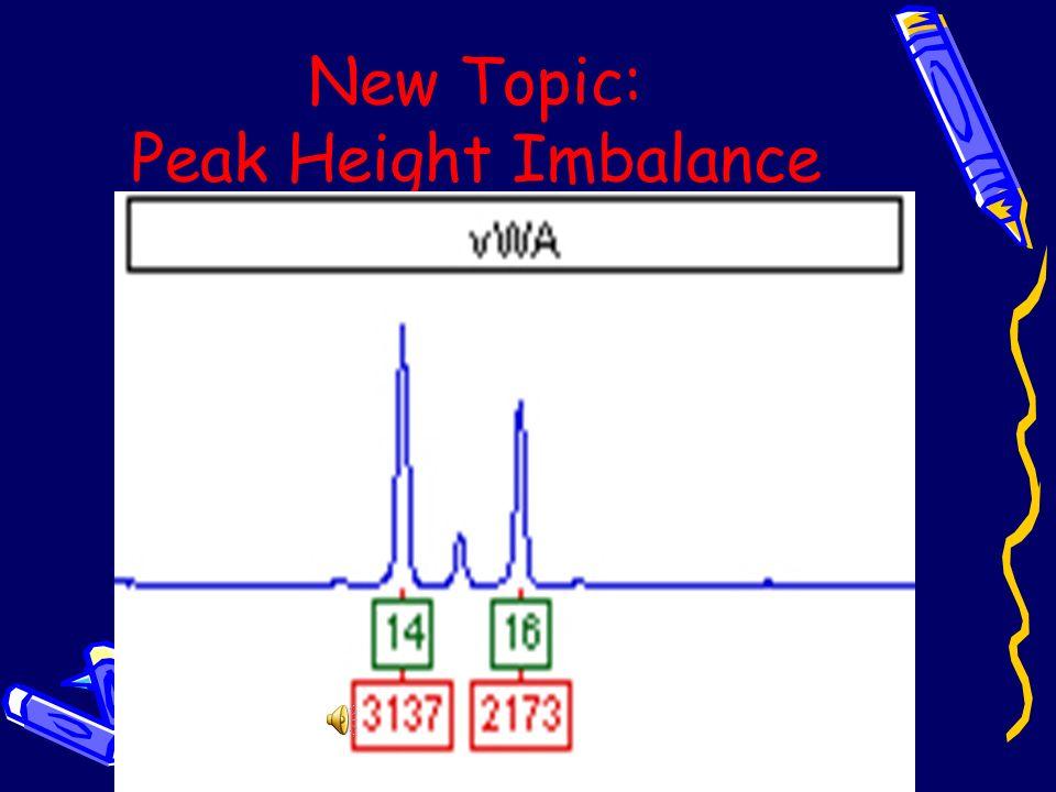 New Topic: Peak Height Imbalance