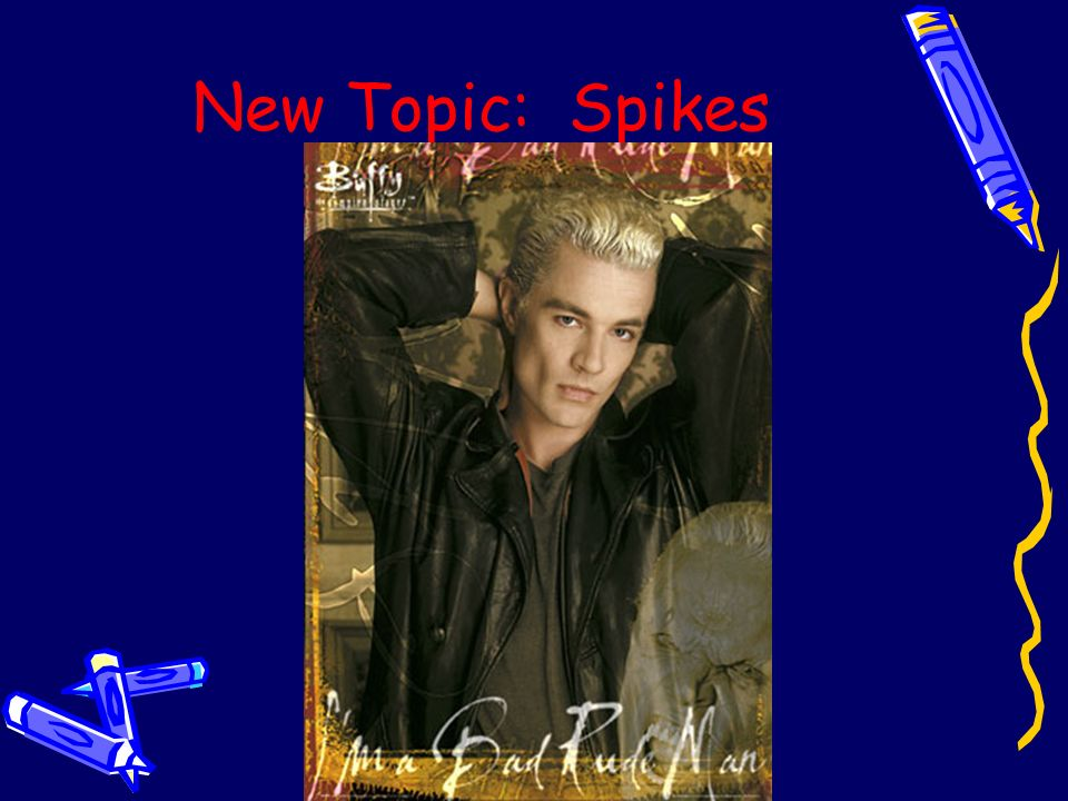 New Topic: Spikes