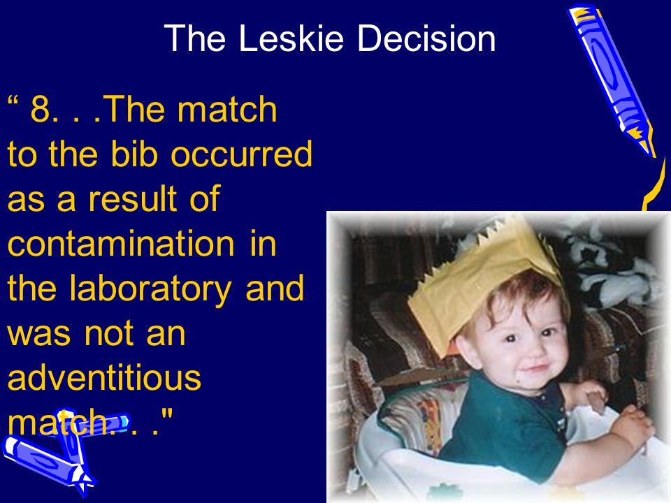 The Leskie Decision 8.