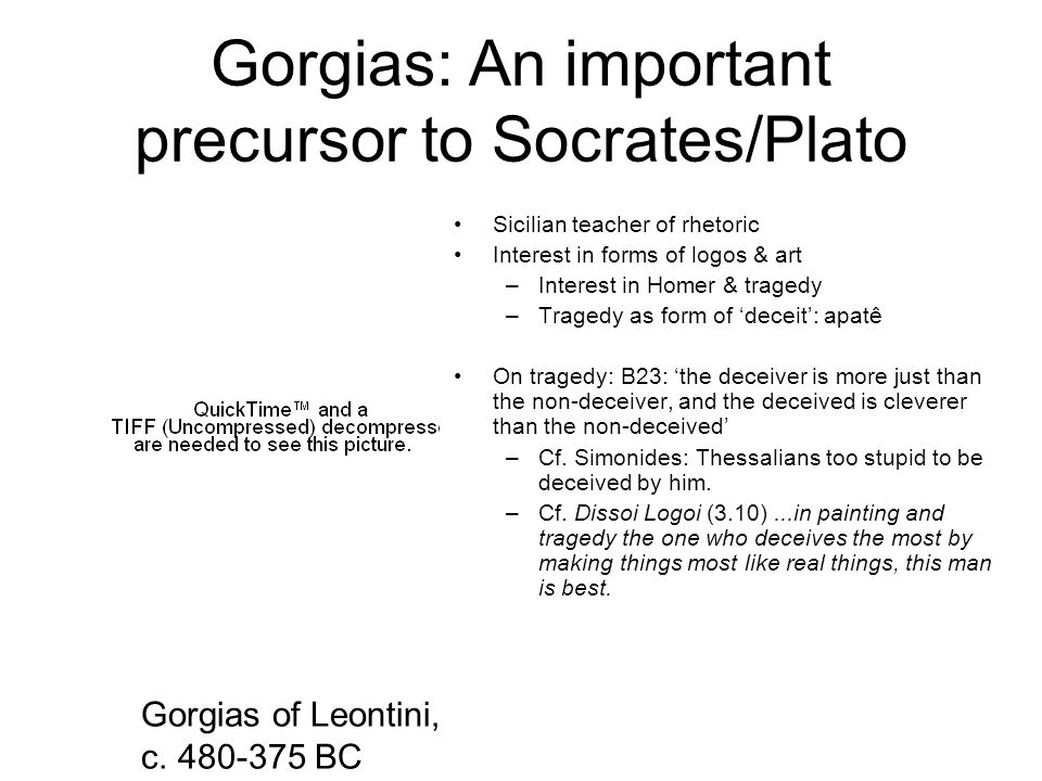 Gorgias: An important precursor to Socrates/Plato