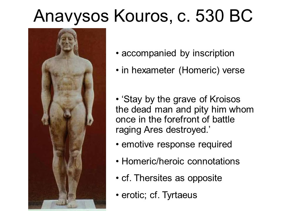 Anavysos Kouros, c. 530 BC accompanied by inscription