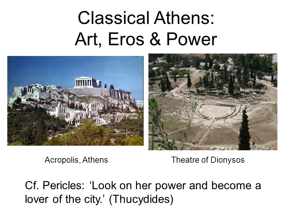 Classical Athens: Art, Eros & Power