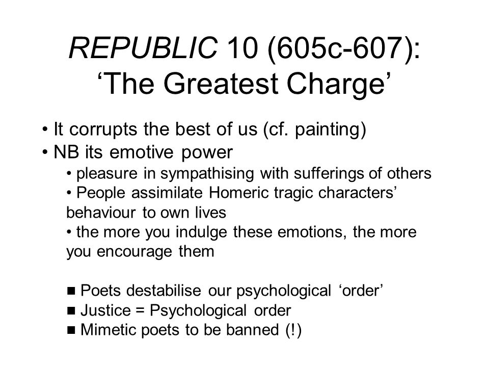 REPUBLIC 10 (605c-607): 'The Greatest Charge'