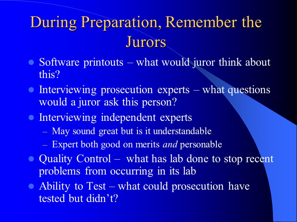 During Preparation, Remember the Jurors