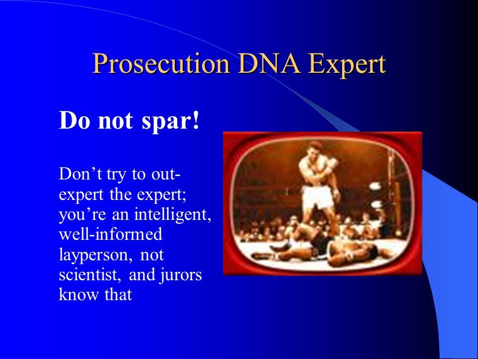 Prosecution DNA Expert