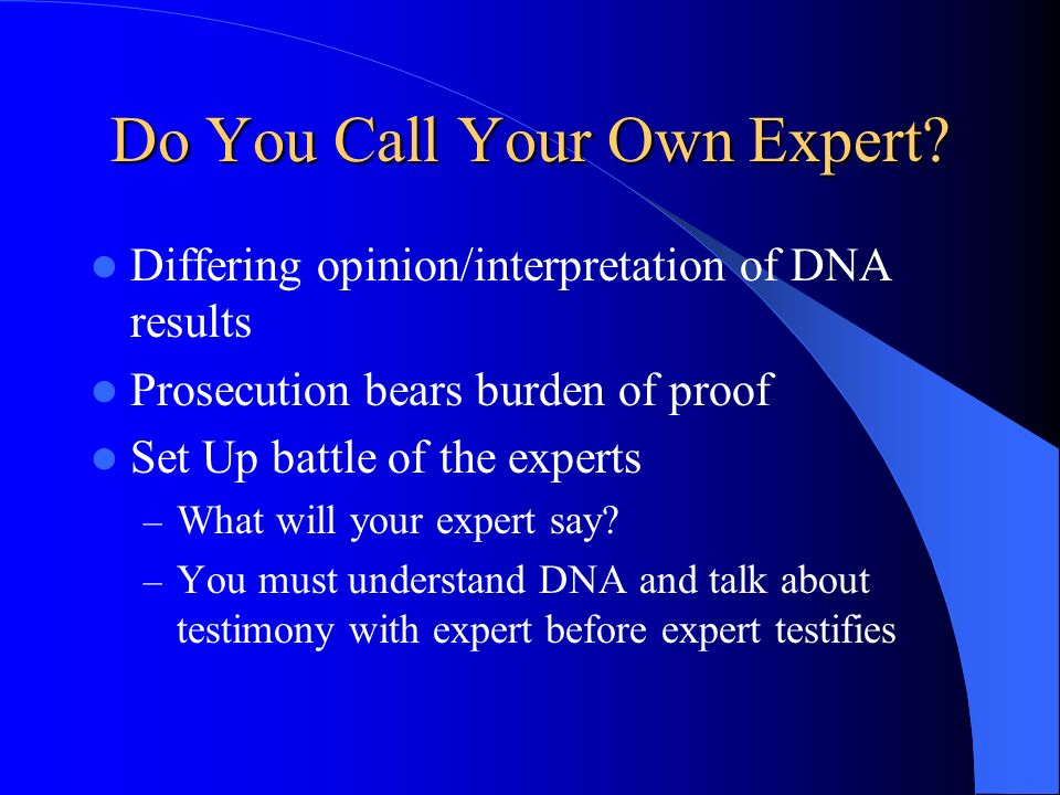Do You Call Your Own Expert