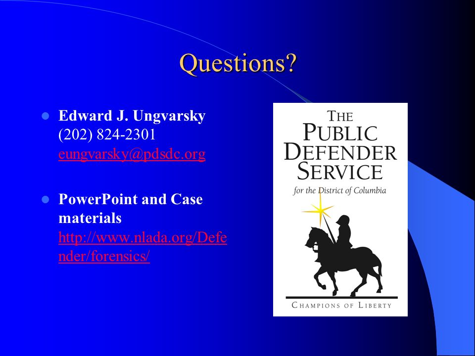 Questions Edward J. Ungvarsky (202) 824-2301 eungvarsky@pdsdc.org