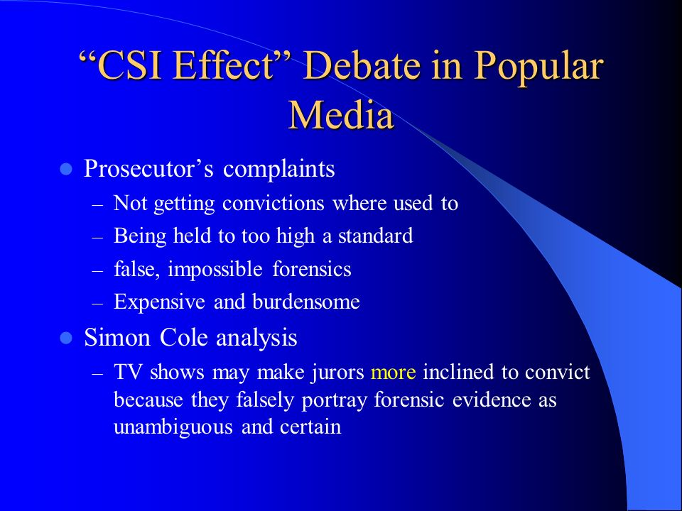 CSI Effect Debate in Popular Media